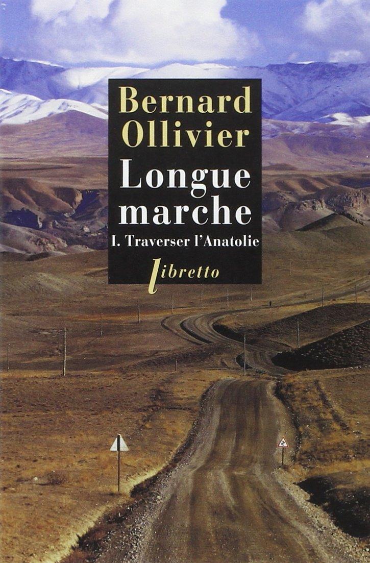Longue marche, Bernard Ollivier