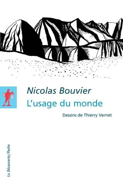 L'usage du monde, Nicolas Bouvier