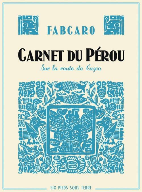 Carnet du Perou, Fabcaro